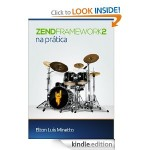Zend Framework 2 na prática Portuguese Kindle Edition Amazon 01